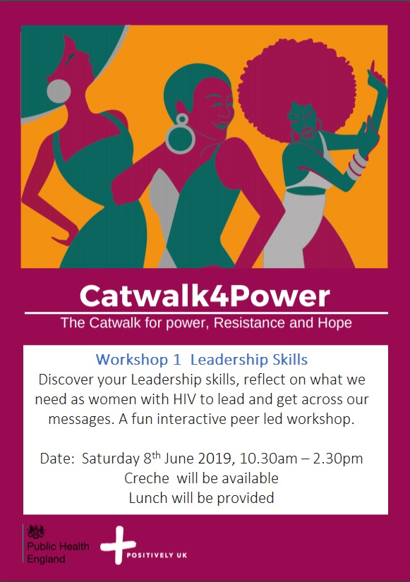 Positively UK's Catwalk For Power - Workshop #1